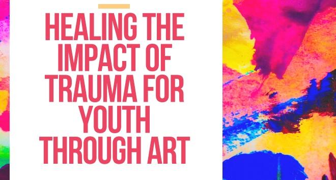 Healing Trauma for Children Through Art